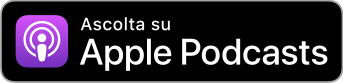 Seguici su Apple Podcasts